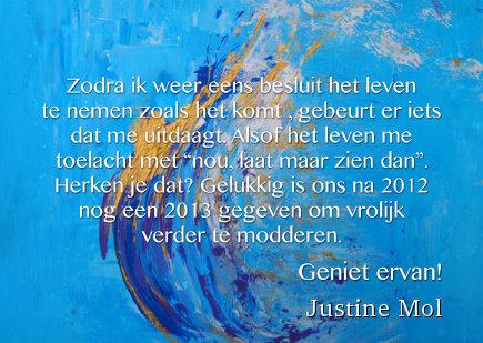 Nieuwjaarswens 2013 Justine Mol