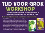 Tijd voor GROK Workshops